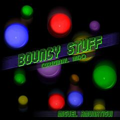 Bouncy Stuff