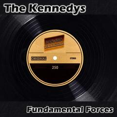 The Kennedys - Fundamental Forces