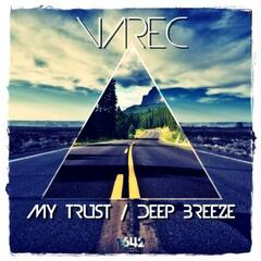 My Trust / Deep Breeze