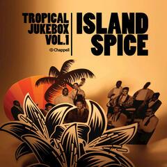 Tropical Jukebox, Vol.1 - Island Spice