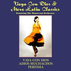 Vaya Con Dios & More Latin Classics