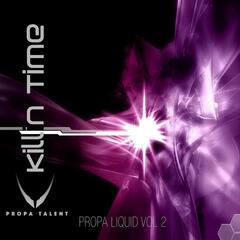 Propa Liquid Volume 2