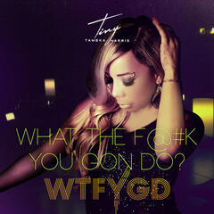 What the F@#k You Gon Do? - Single