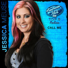 Call Me (American Idol Performance)