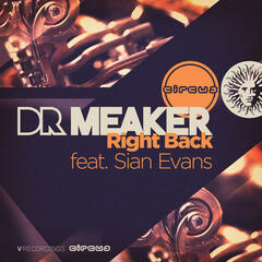 Right Back (feat. Sian Evans) [Remixes]