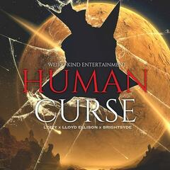 Human Curse (feat. BrightSyde & Lloyd Ellison) - Single