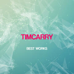 Timcarry Best Works