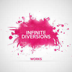 Infinite Diversions Works