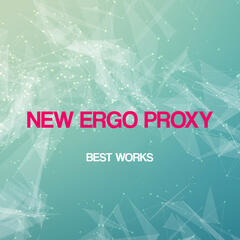 New Ergo Proxy Best Works