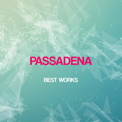Passadena Best Works