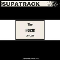 The House of Blues - Single