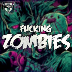 Fucking Zombies - Single