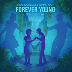Forever Young (feat. Arlene Zelina) - Single
