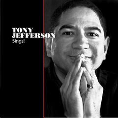 Tony Jefferson Sings!
