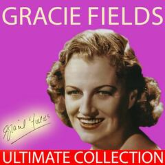 Gracie Fields - Ultimate Collection