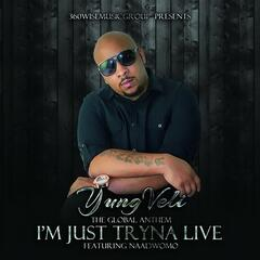 I'm Just Tryna Live (feat. Henry Smith) - Single