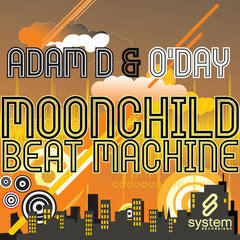 Moonchild / Beat Machine