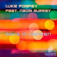 Make It Happen Feat. Naomi Murray