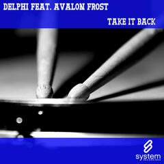 Take It Back (feat. Avalon Frost)