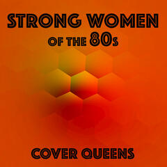 Strong Women of the 80s
