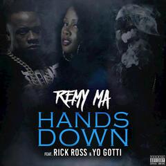 Hands Down (feat. Rick Ross, Yo Gotti) - Single