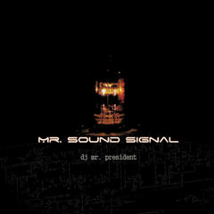 Mr. Sound Signal - Single