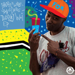 Shiddleywiddleyskangdangdiddleywoi EP