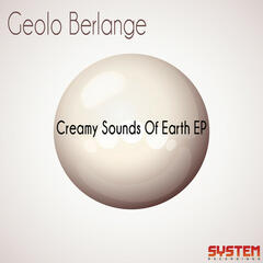 Creamy Sounds of Earth EP