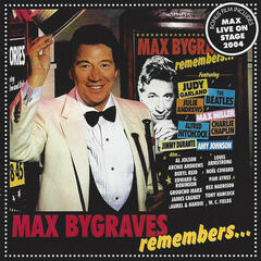 Max Bygraves Remembers ...