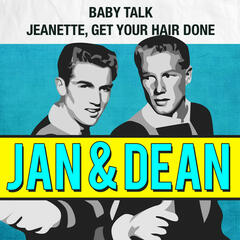 Baby Talk / Jeanette, Get Your Hair Done