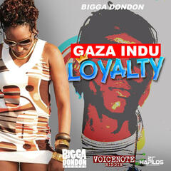 Loyalty (Voicenote Riddim) - Single