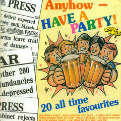Anyhow - Have a Party!