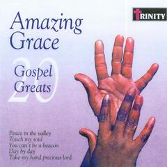 Amazing Grace - 20 Gospel Greats