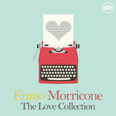 Ennio Morricone: The Love Collection
