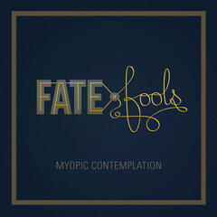Myopic Contemplation - EP
