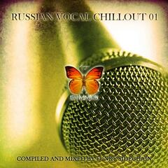 Russian Vocal Chillout 01 (Compiled and Mixed by Funky Sidechain)
