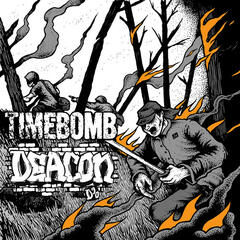 Timebomb / Deacon Split