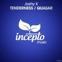 Tenderness / Quasar