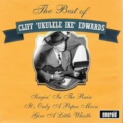 Best of Cliff 'Ukulele Ike' Edwards