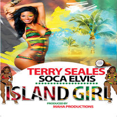 Island Girl (feat. Soca Elvis)