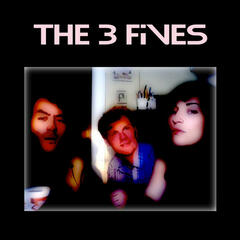 The 3 Fives - EP