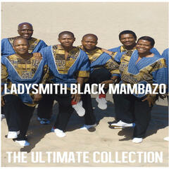 Ultimate Collection: Ladysmith Black Mambazo