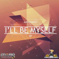 I'll Be Myself