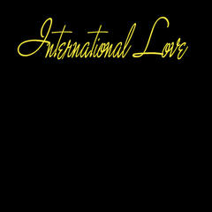 International Love (Miss) (Pitbull & Chris Brown Tribute) - Single