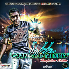Caan Stop Mi Now - Single