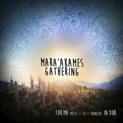 Mara'akames Gathering