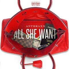 All She Want - Single