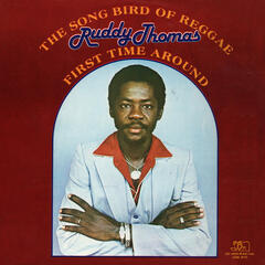 The Song Bird of Reggae: First Time Around