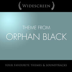 """Theme from Orphan Black (From """"Orphan Black"""")"""