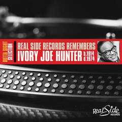 Real Side Records Remembers Ivory Joe Hunter